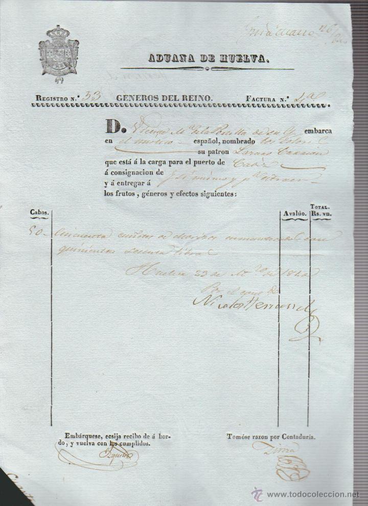 ADUANA DE HUELVA.FÁCTURA.GÉNEROS DEL REINO.HUELVA-CÁDIZ.1840 (Coleccionismo - Líneas de Navegación)