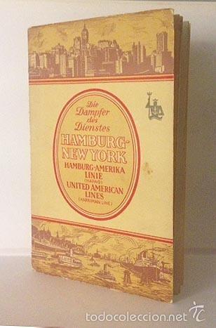 HAMBURG-NEW YORK (1925). FOLLETO DE LOS CRUCEROS. FOTOS HUECOGRABADO. TRASATLÁNTICOS CRUCEROS (Coleccionismo - Líneas de Navegación)