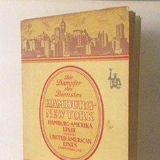 Líneas de navegación: HAMBURG-NEW YORK (1925). FOLLETO DE LOS CRUCEROS. FOTOS HUECOGRABADO. TRASATLÁNTICOS CRUCEROS. Lote 55388828