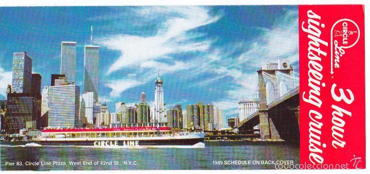 NEW YORK, NUEVA YORK, FOLLETO TURÍSTICO, 3 HORAS DE CRUCERO PANORÁMICO, AÑO 1989, CIRCLE LINE (Coleccionismo - Líneas de Navegación)