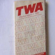 Líneas de navegación: HORARIO TIMETABLE. TWA. MAR/ 1992. Lote 60957767