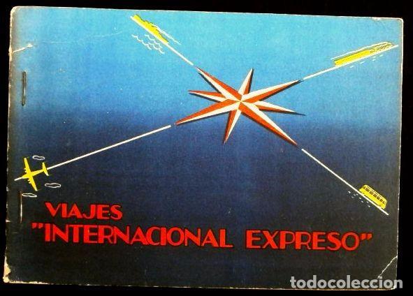 VIAJES INTERNACIONAL EXPRESO (1959) - CARNET DE BONOS- ITINERARIO DE VIAJE - PUBLICIDAD- AGENCIA (Coleccionismo - Líneas de Navegación)