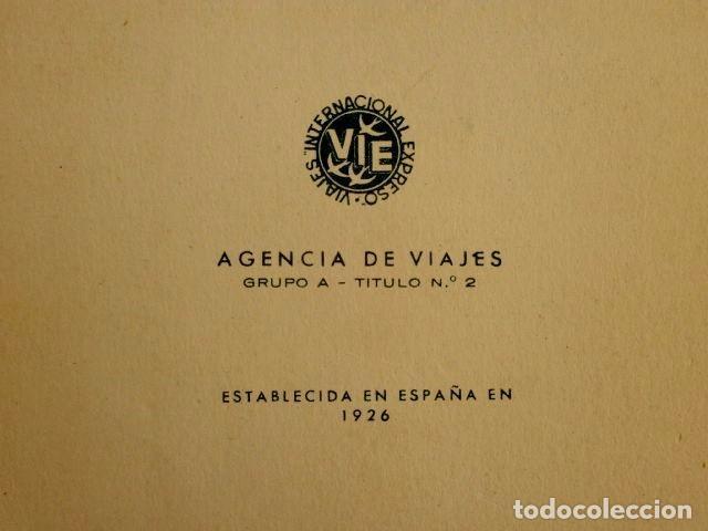 Líneas de navegación: VIAJES INTERNACIONAL EXPRESO (1959) - CARNET DE BONOS- ITINERARIO DE VIAJE - PUBLICIDAD- Agencia - Foto 2 - 62098292