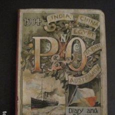 Líneas de navegación: STEAM NAVIGATION COMP.-LIBRITO- PENINSULAR AND ORIENTAL-FOTO- AGENDA...-AÑO 1904-VER FOTOS -(V-6816). Lote 63808871