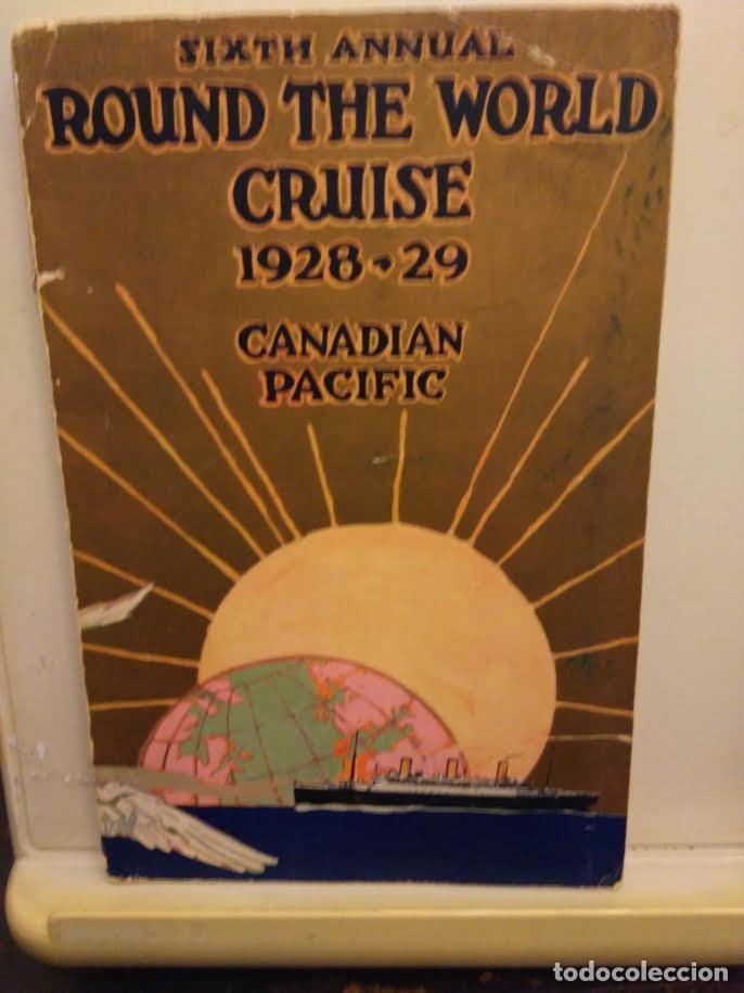 CANADIAN PACIFIC.SIXTH ANNUAL ROUND THE WORLD CRUISE. 1928-29. (Coleccionismo - Líneas de Navegación)