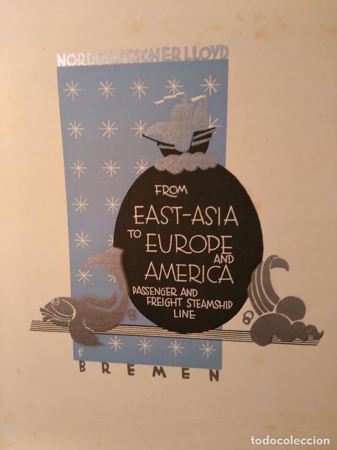 Líneas de navegación: Norddeutscher LLoyd Bremen. From East-Asia to Europe and Amerika. Bremen, sf (c1923) - Foto 5 - 68428817