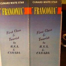 Líneas de navegación: CUNARD WHITE STAR. ROYAL MAIL STEAMER FRANCONIA (20.000 TRB, A1928), TO CANADA AND USA. CA 1950. Lote 68461153