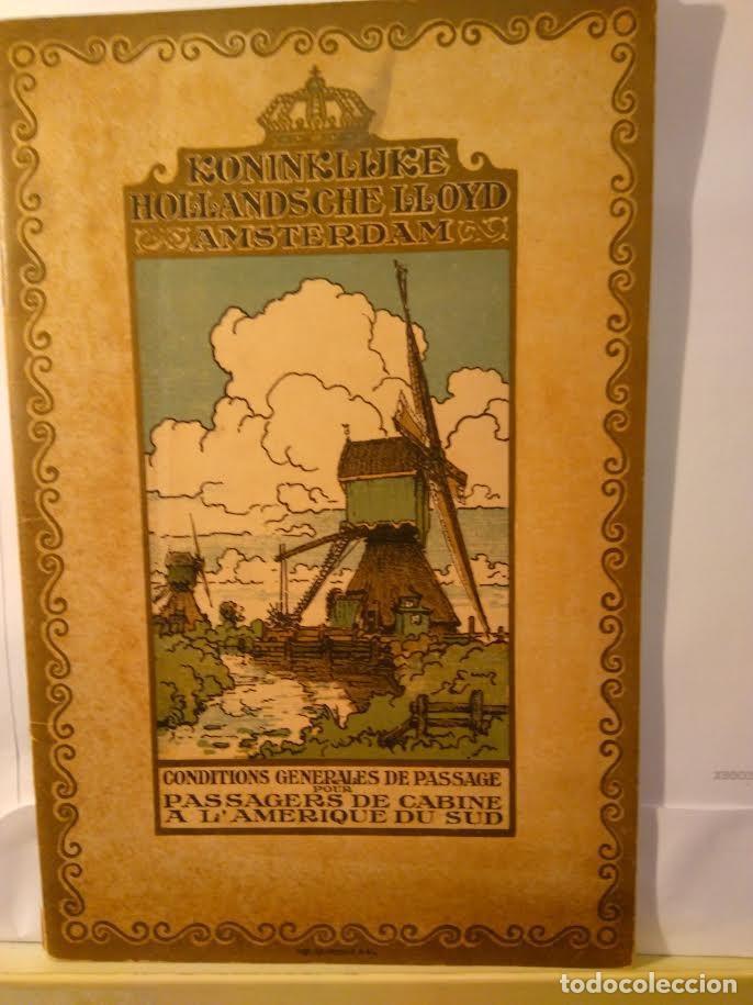 CONDITIONS GENERALES DE PASSAGE POUR PASSAGERS DE CABINE A L'AMERIQUE DU SUD. LLOYD HOLLANDAIS. 1922 (Coleccionismo - Líneas de Navegación)