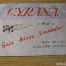 Líneas de navegación: ANTIGUO FOLLETO CATALOGO AGENCIA VIAJES CYRASA GUIA AEREA ESPAÑOLA . 32 PAG PRECIOS RUTAS BILLETES. Lote 70400633