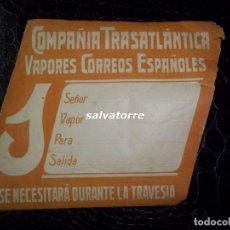 Líneas de navegación: COMPAÑIA TRASATLANTICA.VAPORES CORREOS ESPAÑOLES.CIRCA 1925. ETIQUETA.. Lote 81231176