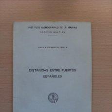 Líneas de navegación: DISTANCIAS ENTRE PUERTOS ESPAÑOLES 1977. INSTITUTO HIDROGRÁFICO DE LA MARINA. Lote 82867508
