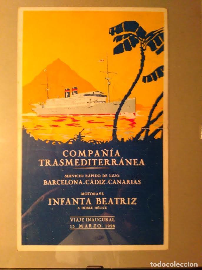 M/N INFANTA BEATRIZ COMPAÑIA TRASMEDITERRANEA VIAJE INAUGURAL 15 MARZO 1928 13,1 CM X 21,7 CM (Coleccionismo - Líneas de Navegación)
