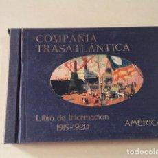 Lignes de navigation: COMPAÑÍA TRASATLÁNTICA - LIBRO DE INFORMACIÓN 1919-1920 - AMÉRICA. Lote 90463714