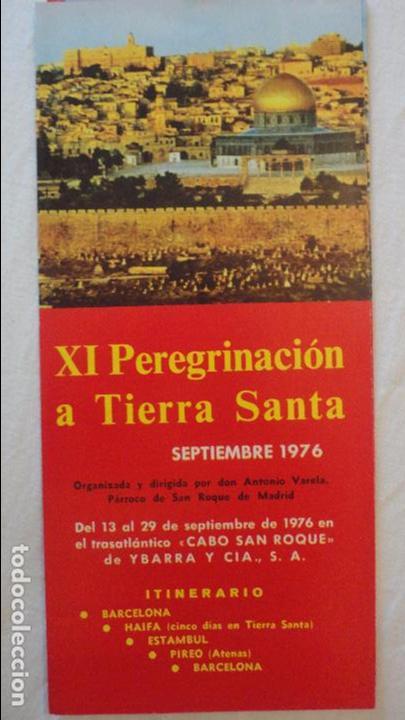XI PEREGRINACION TIERRA SANTA.TRASATLANTICO CABO SAN ROQUE.YBARRA.1976 (Coleccionismo - Líneas de Navegación)