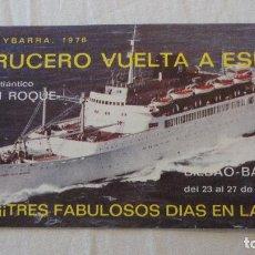 Líneas de navegación: ANTIGUO PROGRAMA.TARIFAS.MINICRUCERO.CABO SAN ROQUE.YBARRA.BILBAO-BARCELONA.1976. Lote 90685415