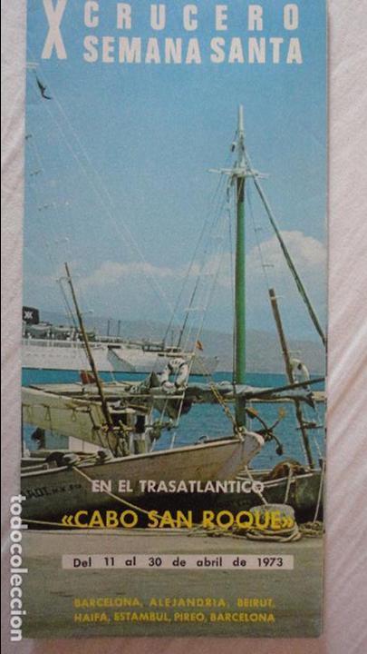 X CRUCERO SEMANA SANTA.TRASATLANTICO CABO SAN ROQUE.YBARRA.1973 (Coleccionismo - Líneas de Navegación)