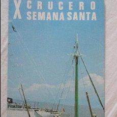 Líneas de navegación: X CRUCERO SEMANA SANTA.TRASATLANTICO CABO SAN ROQUE.YBARRA.1973. Lote 91968060