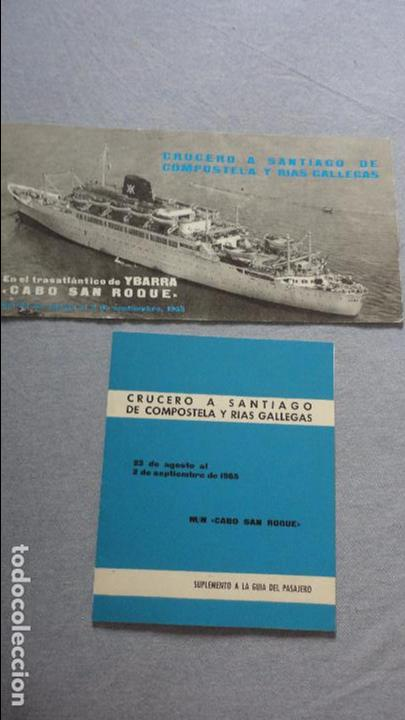 FOLLETOS.CRUCERO SANTIAGO COMPOSTELA.RIAS GALLEGAS.TRASATLANTICO.CABO SAN ROQUE.YBARRA.1965 (Coleccionismo - Líneas de Navegación)