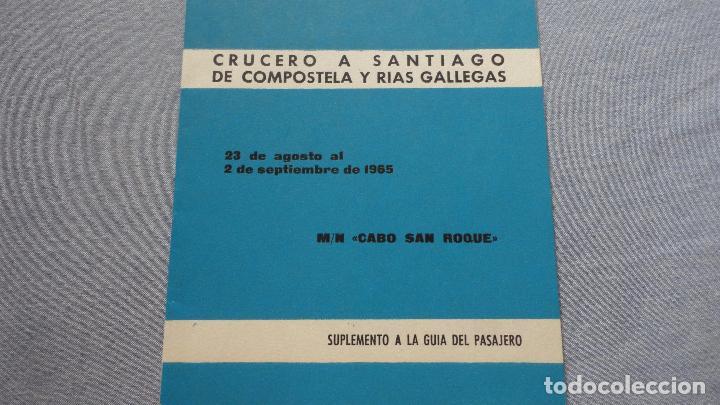 Líneas de navegación: FOLLETOS.CRUCERO SANTIAGO COMPOSTELA.RIAS GALLEGAS.TRASATLANTICO.CABO SAN ROQUE.YBARRA.1965 - Foto 11 - 94959207