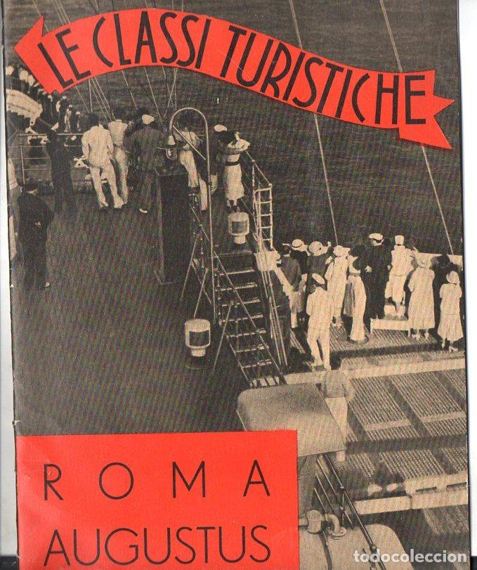 TRASATLÁNTICO ROMA AUGUSTUS : LE CLASSI TURISTICHE (ITALIA, C. 1930) (Coleccionismo - Líneas de Navegación)