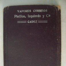 Líneas de navegación: VAPORES CORREOS ESPAÑOLES. PINILLOS IZQUIERDO. MANUAL DEL PASAJERO. 1916 - 1917. Lote 99184603