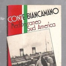 Lignes de navigation: CATALOGO. CONTE BIANCAMANO. MEDITERRANEO SUD AMERICA. IMAGENES DE TERCERA CLASE. VER. Lote 100509939