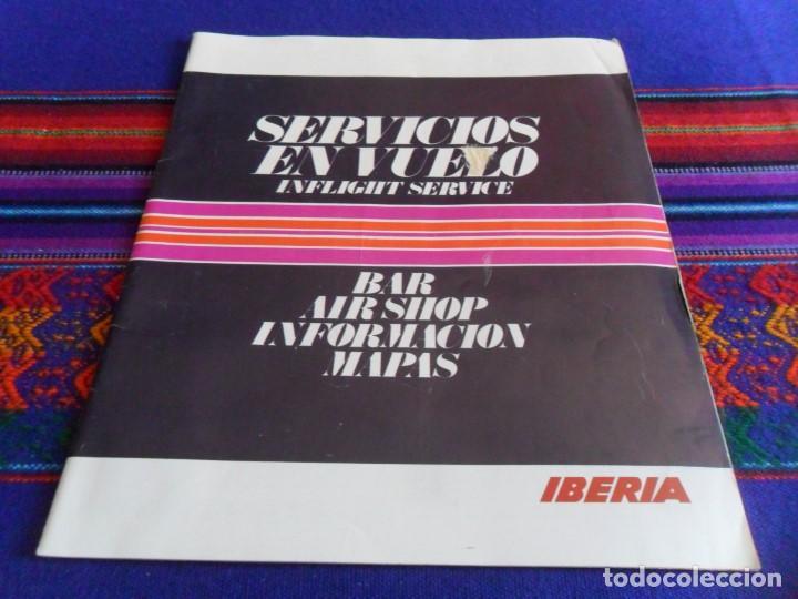 SERVICIOS EN VUELO IBERIA. AÑOS 70. INFLIGHT SERVICE. BAR AIRSHOP INFORMACIÓN MAPAS. (Coleccionismo - Líneas de Navegación)