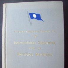 Líneas de navegación: COMPAÑIA TRASATLANTICA ESPAÑOLA S.A. INSTRUCCIONES GENERALES PARA LOS SERVICIOS MARITIMOS . 1953. Lote 102375151