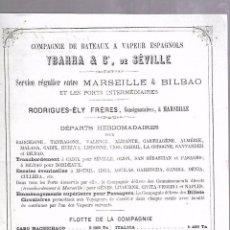 Líneas de navegación: COMPAÑIA YBARRA & CIA. SEVILLA. SERVICIO REGULAR DE MARSELLA & BILBAO. 21 X 27CM. VER. 1886. Lote 104039811