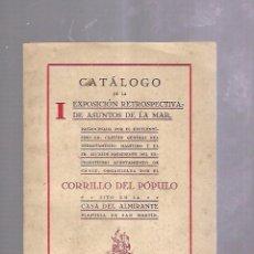 Líneas de navegación: CATALOGO DE LA I EXPOSICION RETROSPECTIVA DE ASUNTOS DE LA MAR. 1946. CORRILLO DEL POPULO. LEER. Lote 104117423