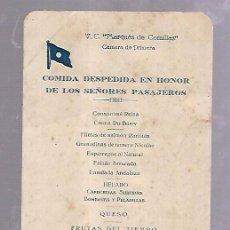 Líneas de navegación: MARQUES DE COMILLAS. MENU DE 1º CLASE. 1947. COMIDA DESPEDIDA EN HONOR DE LOS SEÑORES PASAJEROS. Lote 104119359