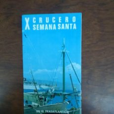 Líneas de navegación: X CRUCERO SEMANA SANTA TRASATLANTICO CABO SAN ROQUE CRUCEROS YBARRA. Lote 111527799