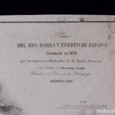 Líneas de navegación: CARTA NAUTICA DEL RIO, BARRA Y PUERTO DE BAYONA, 1846. Lote 111781819