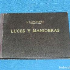 Líneas de navegación: (M) J G PAREDES - LUCES Y MANIOBRAS , DEDICATORIA AUTOGRAFA DEL AUTOR , BARCELONA 1945. Lote 112897315