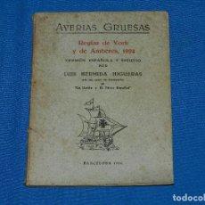 Líneas de navegación: (M) LUIS HERMIDA HIGUERAS - AVERIAS GRUESAS REGLAS DE YORK Y DE AMBERES 1924 , BARCELONA 1926 BARCOS. Lote 112897811
