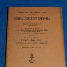 Líneas de navegación: (M) LUIS PEREZ FERNANDEZ - MANUAL LEGISLATIVO DE LA MARINA MERCANTE ESPAÑOLA TOMO - APENDICE 1 ,1923. Lote 112899387