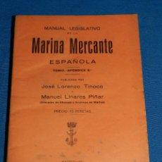 Líneas de navegación: (M) LUIS PEREZ FERNANDEZ - MANUAL LEGISLATIVO DE LA MARINA MERCANTE ESPAÑOLA TOMO - APENDICE 8 ,1932. Lote 112899911