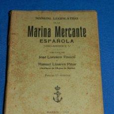 Líneas de navegación: (M) LUIS PEREZ FERNANDEZ - MANUAL LEGISLATIVO DE LA MARINA MERCANTE ESPAÑOLA TOMO - APENDICE 5 ,1929. Lote 112900087