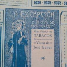Líneas de navegación: LA EXCEPCION HOYO DE MONTERREY GRAN FABRICA DE TABACOS HABANA CUBA JOSE GENER MODERNISTA AÑO 1905. Lote 115662135