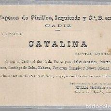 Líneas de navegación: VAPORES DE PINILLOS, IZQUIERDO Y Cª. CADIZ. CATALINA. TARJETA DE SALIDA DE BARCO. VER. SIGLO XIX. Lote 116329271