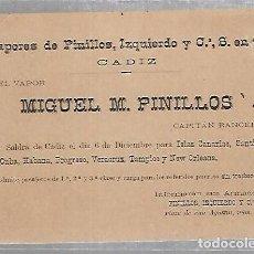 Líneas de navegación: VAPORES DE PINILLOS, IZQUIERDO Y Cª. CADIZ. MIGUEL M.PINILLOS. TARJETA SALIDA BARCO. VER. SIGLO XIX. Lote 116329575
