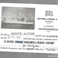 Líneas de navegación: NAVIERA AZNAR. BILBAO. LINEA CENTROAMERICA. TARJETA DE SALIDA DE BARCO. MONTE ALTUBE. 1954. Lote 116499207