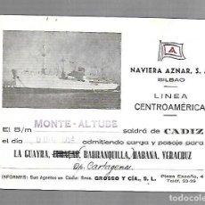 Líneas de navegación: NAVIERA AZNAR. BILBAO. LINEA CENTROAMERICA. TARJETA DE SALIDA DE BARCO. MONTE ALTUBE. 1954. Lote 116499271