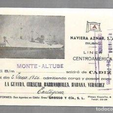 Líneas de navegación: NAVIERA AZNAR. BILBAO. LINEA CENTROAMERICA. TARJETA DE SALIDA DE BARCO. MONTE ALTUBE. 1956. Lote 116499355