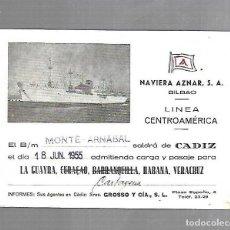 Líneas de navegación: NAVIERA AZNAR. BILBAO. LINEA CENTROAMERICA. TARJETA DE SALIDA DE BARCO. MONTE ARNABAL. 1955. Lote 116499519