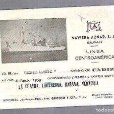 Líneas de navegación: NAVIERA AZNAR. BILBAO. LINEA CENTROAMERICA. TARJETA DE SALIDA DE BARCO. MONTE ALTUBE. 1959. Lote 116502023