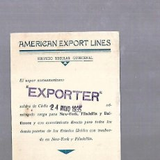 Líneas de navegación: AMERICAN ESPORT LINES. CADIZ. TARJETA AVISO DE SALIDA DE BARCO. 1935. EXPORTER. Lote 117093963