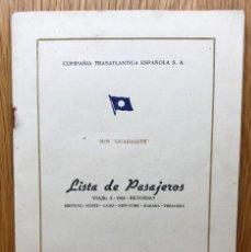 Líneas de navegación: M/N GUADALUPE - COMPAÑÍA TRASATLÁNTICA ESPAÑOLA - LISTA DE PASAJEROS - VIAJE: 3 - 1955 RETORNO. Lote 118001851