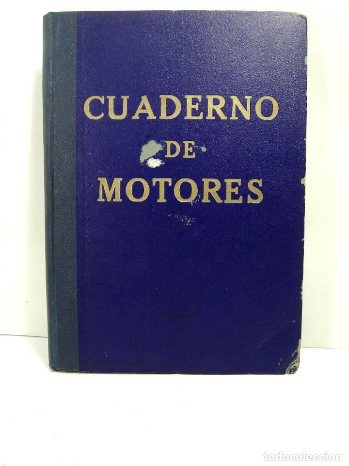 CUADERNO DE MOTORES 1958 -BUQUE B7T BAILEN-EDICIONES FRAGATA-SELLADO ESCUELA OFICIAL NAUTICA BILBAO (Coleccionismo - Líneas de Navegación)