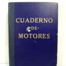Líneas de navegación: CUADERNO DE MOTORES 1958 -BUQUE B7T BAILEN-EDICIONES FRAGATA-SELLADO ESCUELA OFICIAL NAUTICA BILBAO. Lote 118285363